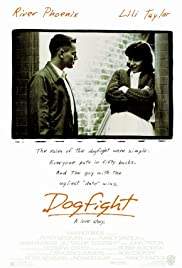 Dogfight (1991) Poster - Movie Forum, Cast, Reviews