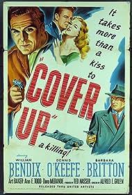 Cover Up (1949) Poster - Movie Forum, Cast, Reviews