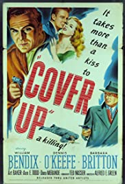 Cover Up (1949) Poster - Movie Forum, Cast, Reviews