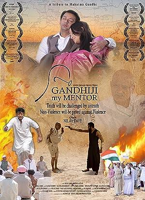 Gandhiji My Mentor movie, song and  lyrics