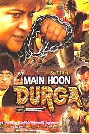 Main Hoon Durga movie, song and  lyrics
