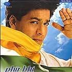 Shah Rukh Khan in Phir Bhi Dil Hai Hindustani (2000)