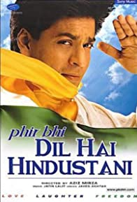 Primary photo for Phir Bhi Dil Hai Hindustani