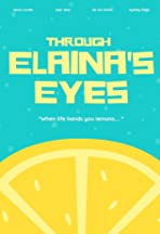 Through Elaina's Eyes