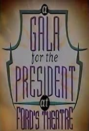A Gala for the President at Ford's Theatre Poster