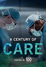 A Century of Care