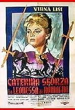 Caterina Sforza, la leonessa di Romagna