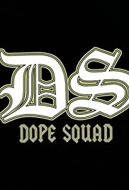 Dope Squad Poster