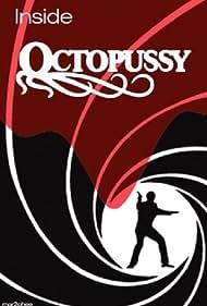 Inside 'Octopussy' (2000)