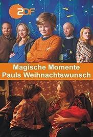 Magische Momente: Pauls Weihnachtswunsch Poster