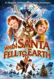 When Santa Fell to Earth Poster