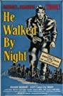 He Walked by Night (1948) Poster