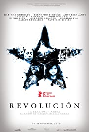 Revolución(2010) Poster - Movie Forum, Cast, Reviews