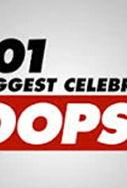101 Biggest Celebrity Oops (2004) Poster - TV Show Forum, Cast, Reviews