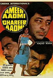Ameer Aadmi Gharib Aadmi Poster