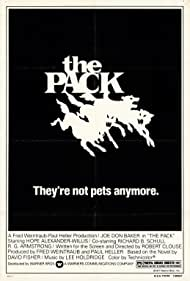The Pack (1977) Poster - Movie Forum, Cast, Reviews