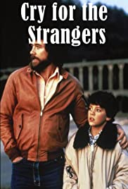 Cry for the Strangers(1982) Poster - Movie Forum, Cast, Reviews