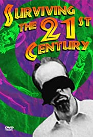 Surviving the 21st Century Poster