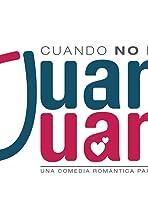 Cuando no es Juan es Juana
