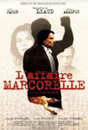 L'affaire Marcorelle Poster