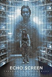Echo Screen Poster