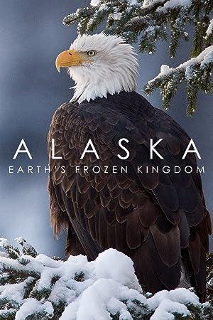 Where to stream Alaska: Earth's Frozen Kingdom