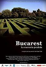 Bucharest, Memory Lost
