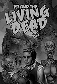Primary photo for Ed and the Living Dead