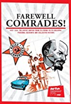 Farewell Comrades!