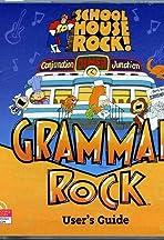 Schoolhouse Rock!: Grammar Rock