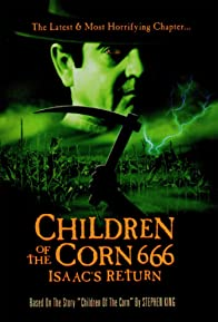 Primary photo for Children of the Corn 666: Isaac's Return