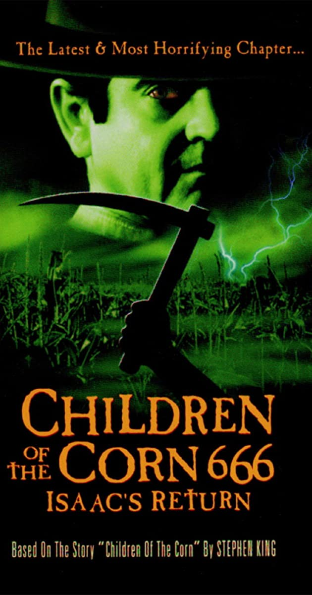 Subtitle of Children of the Corn 666: Isaac's Return