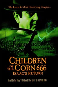 Watch it full movie Children of the Corn 666: Isaac's Return by David Price [720