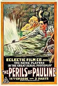 The Perils of Pauline (1914) Poster - Movie Forum, Cast, Reviews
