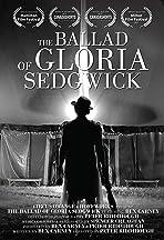 The Ballad of Gloria Sedgwick