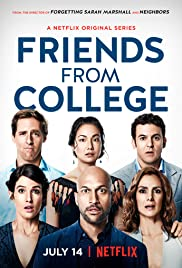 Friends from College Poster