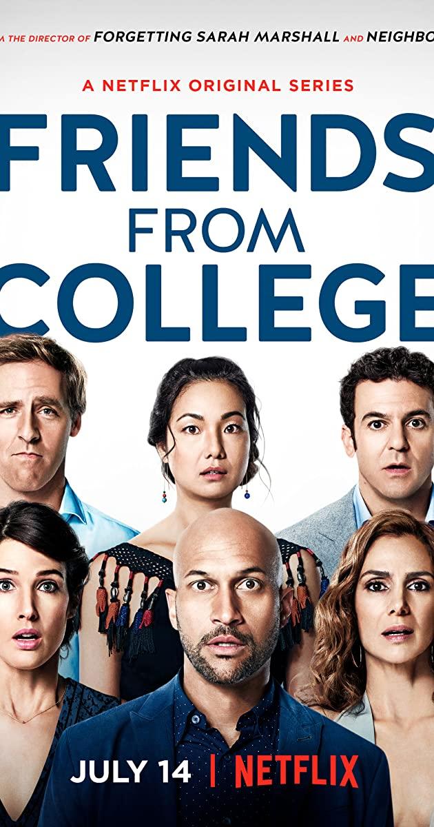 Friends from College (TV Series 2017– ) - IMDb