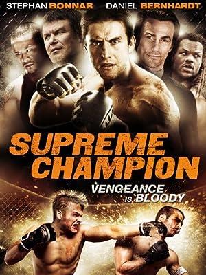 Supreme Champion (2010) Streaming Complet Gratuit en Version Française