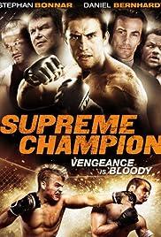 Supreme Champion (2010) 1080p