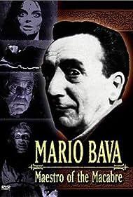 Mario Bava: Maestro of the Macabre Poster - Movie Forum, Cast, Reviews