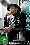 Mondo Lux - Die Bilderwelten des Werner Schroeter (2011)