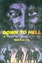 Down to Hell