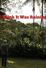 Acho que chovia (2011)