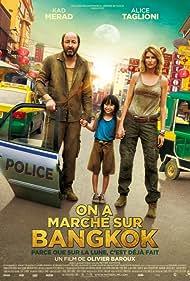 On a marché sur Bangkok (2014) Poster - Movie Forum, Cast, Reviews