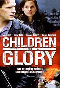 Primary photo for Children of Glory