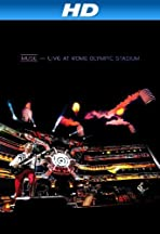 Muse - Live at Rome Olympic Stadium