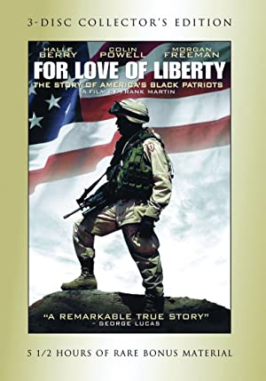 Documentary For Love of Liberty: The Story of America's Black Patriots Movie