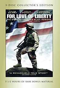 Primary photo for For Love of Liberty: The Story of America's Black Patriots