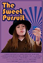 The Sweet Pursuit