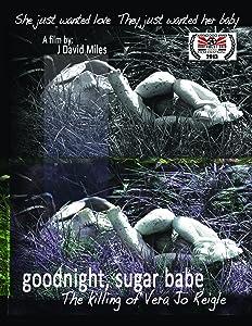 Watch private movies Goodnight, Sugar Babe: The Killing of Vera Jo Reigle USA [avi]